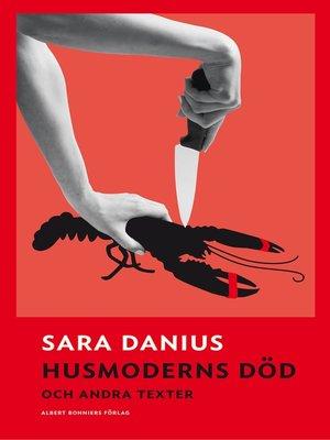 cover image of Husmoderns död och andra texter
