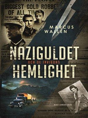 cover image of Naziguldet och de invigdas hemlighet