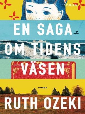 cover image of En saga om tidens väsen