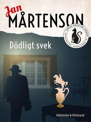cover image of Dödligt svek