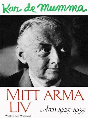 cover image of Mitt arma liv