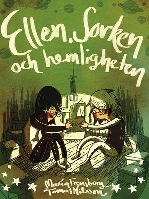 cover image of Ellen, Sorken och hemligheten