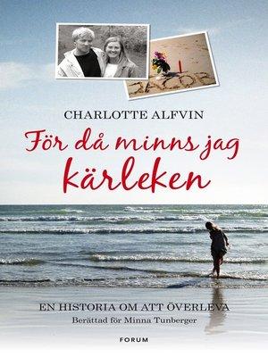 cover image of För då minns jag kärleken