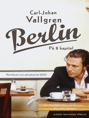 cover image of Berlin på 8 kapitel