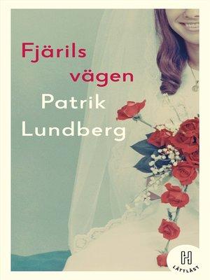 cover image of Fjärilsvägen (lättläst)