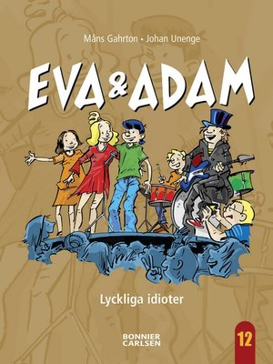 cover image of Lyckliga Idioter