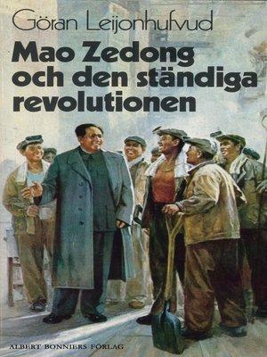 cover image of Mao Zedong och den ständiga revolutionen