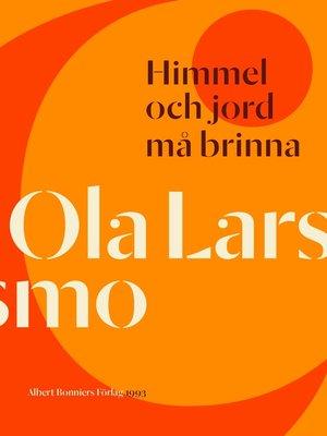 cover image of Himmel och jord må brinna