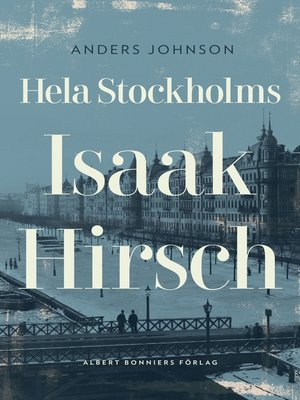 cover image of Hela Stockholms Isaak Hirsch