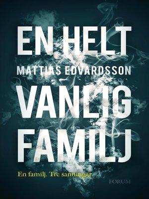 cover image of En helt vanlig familj