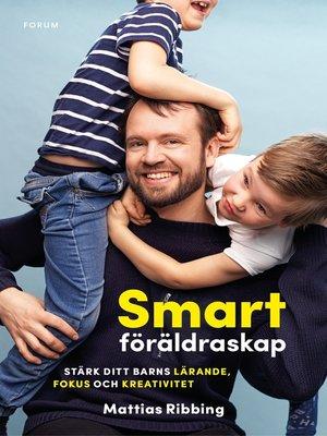 cover image of Smart föräldraskap