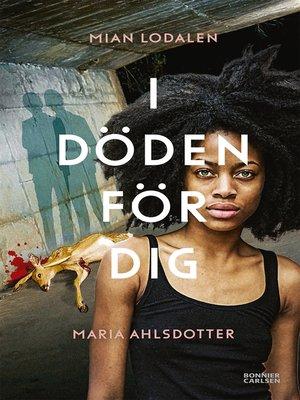 cover image of I döden för dig