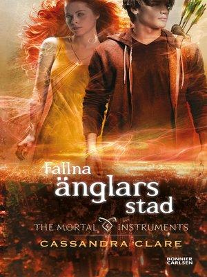cover image of Fallna änglars stad