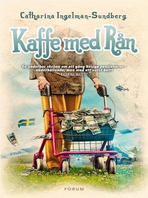 cover image of Kaffe med rån