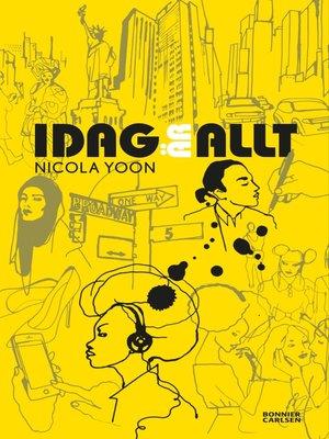 cover image of Idag är allt