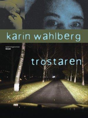 cover image of Tröstaren