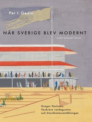 cover image of När Sverige blev modernt