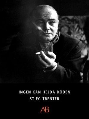cover image of Ingen kan hejda döden
