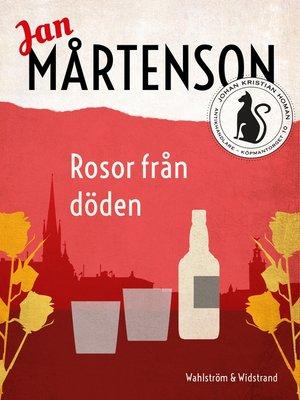 cover image of Rosor från döden
