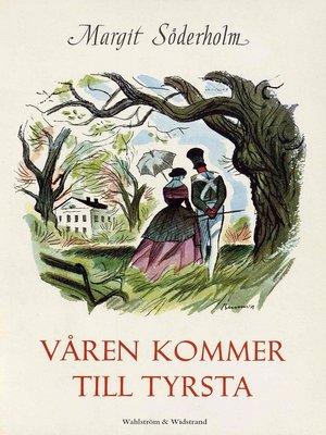 cover image of Våren kommer till Tyrsta