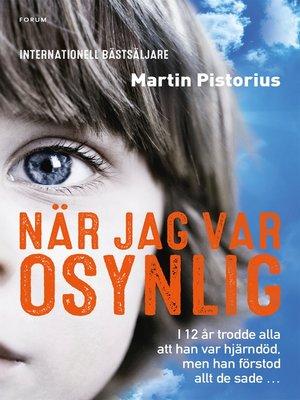 cover image of När jag var osynlig