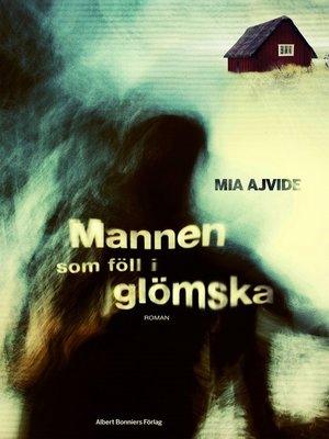 cover image of Mannen som föll i glömska