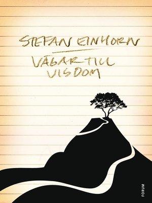 cover image of Vägar till visdom