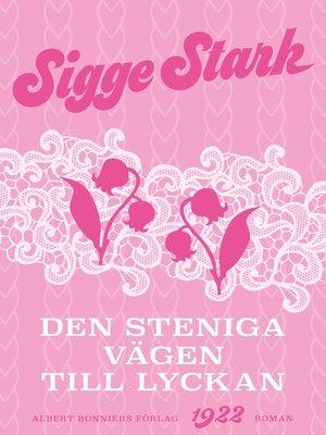 cover image of Den steniga vägen till lyckan