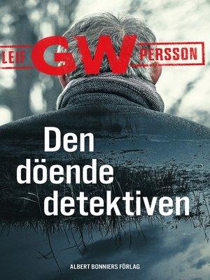 cover image of Den döende detektiven