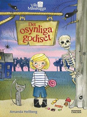 cover image of Det osynliga godiset