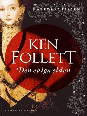 cover image of Den eviga elden