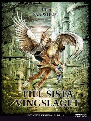 cover image of Till sista vingslaget