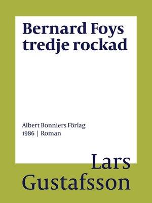 cover image of Bernard Foys tredje rockad