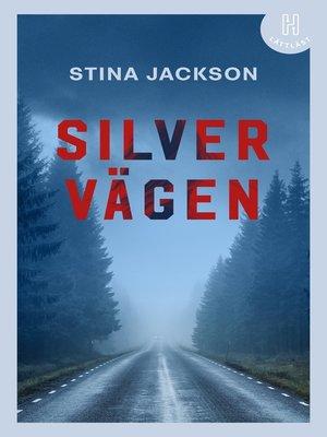 cover image of Silvervägen (lättläst)