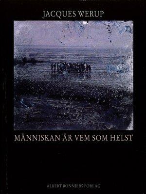 cover image of Människan är vem som helst