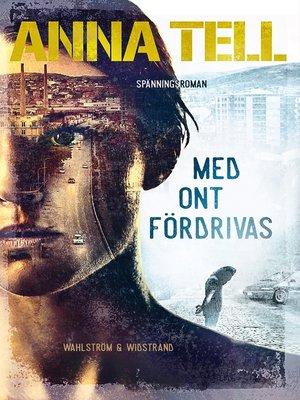 cover image of Med ont fördrivas