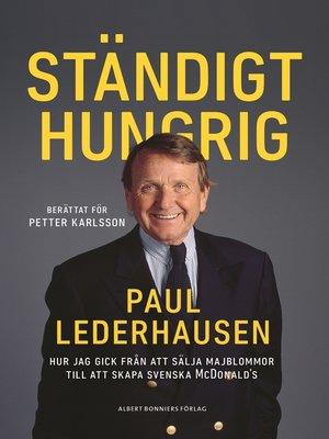 cover image of Ständigt hungrig