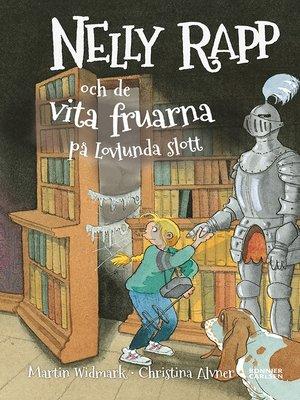 cover image of Nelly Rapp och de vita fruarna på Lovlunda slott