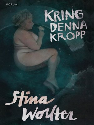 cover image of Kring denna kropp