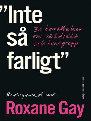 cover image of Inte så farligt