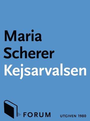 cover image of Kejsarvalsen