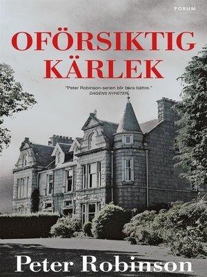 cover image of Oförsiktig kärlek