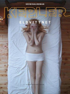 cover image of Eldvittnet