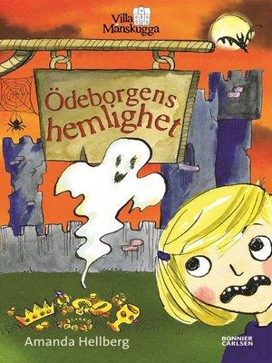 cover image of Ödeborgens hemlighet