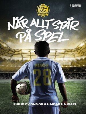 cover image of När allt står på spel