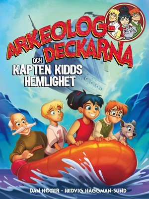 cover image of Arkeologdeckarna och Kapten Kidds hemlighet