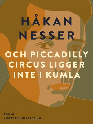 cover image of och Piccadilly Circus ligger inte i Kumla