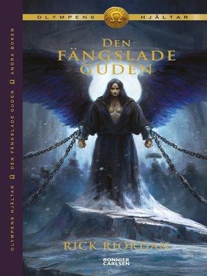 cover image of Den fängslade guden