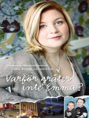 cover image of Varför gråter inte Emma?