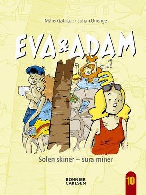 cover image of Eva & Adam. Solen skiner--sura miner